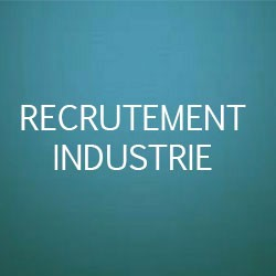 recrutement industrie