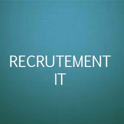 Recrutement IT – Informatique