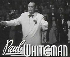 Paul Whiteman en Rhapsody In Blue
