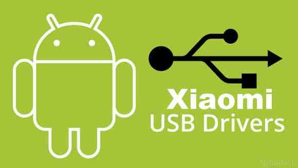 Xiaomi usb drivers