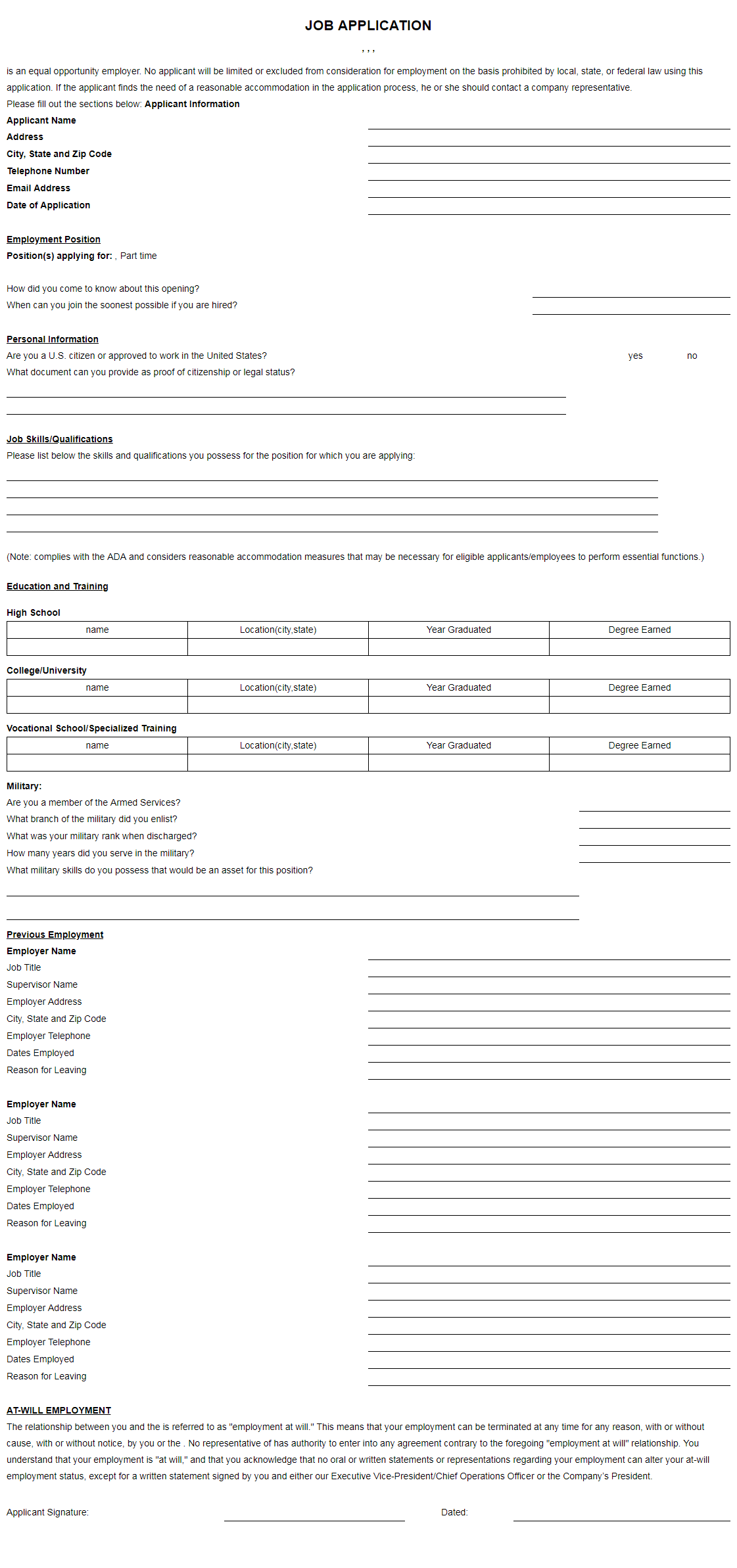 Job applications are used by the majority of companies and for all types of profession levels. Printable Job Application Forms Free Job Application Sample Pdf