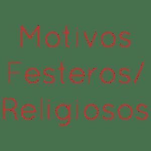 Motivos Festeros / Religiosos
