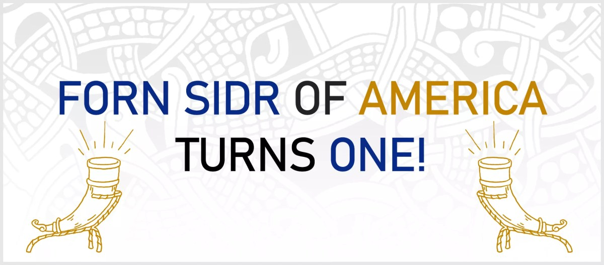 """Two golden drinking horns sit below text that reads, """"Forn Sidr of America Turns One!"""" on a white background."""