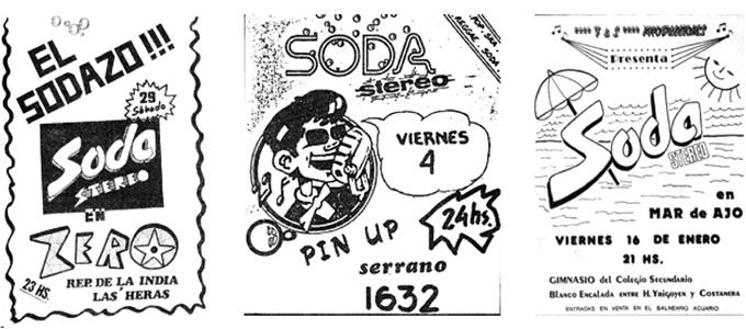 Soda Stereo. Algunos de los posters que promocionaron los primeros shows de Soda, uno de los cuales hacía referencia al «Alfonsinazo» de la época.