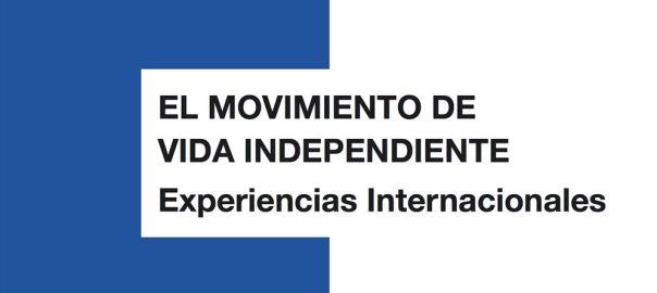 Portada del libro El Movimiento de Vida Independiente. Experiencias internacionales