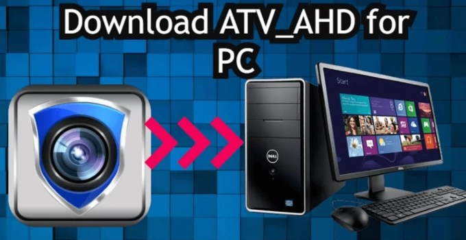ATV_AHD for PC