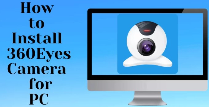 360Eyes Camera for PC