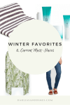 Winter Favorites and Current Must-Haves