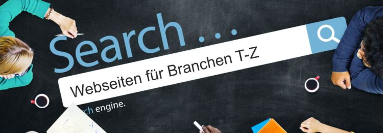 Business Webdesign aus Passau – Branchen T-Z
