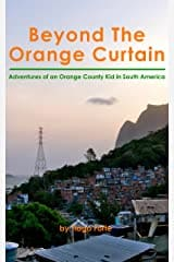 Beyond the Orange Curtain by Tiago Forte