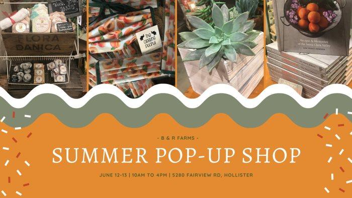 Summer Pop-Up at B & R Farms
