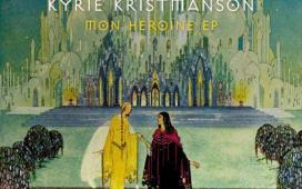 Kyrie Kristmanson - Mon Héroine EP