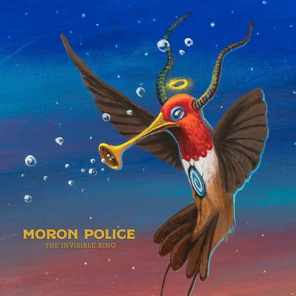 Moron Police - The Invisible King