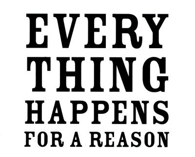 M149~Everything-Happens-for-a-Reason-Posters