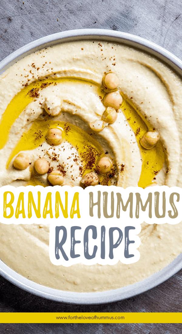 Banana-Hummus-Recipe For the Love of Hummus