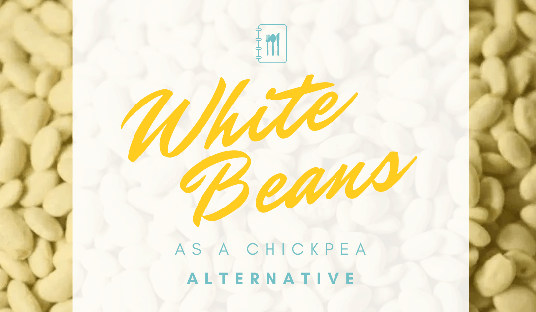 White beans as a chickpea alternative - For the Love of Hummus