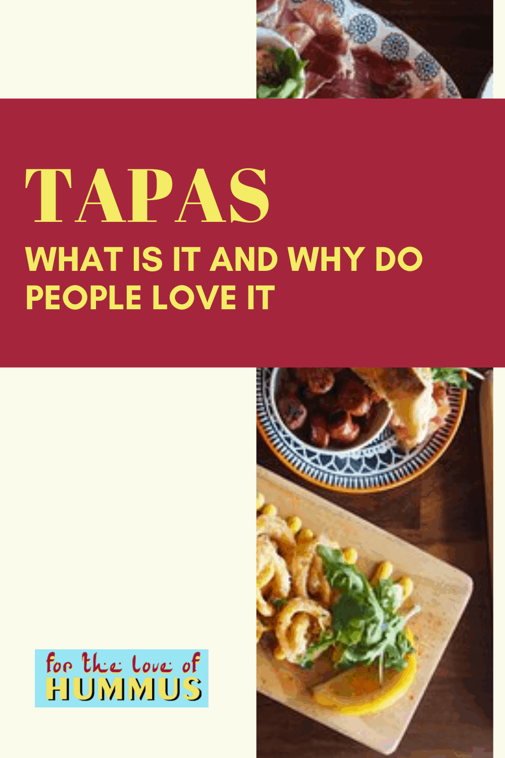 Tapas - For The Love of Hummus