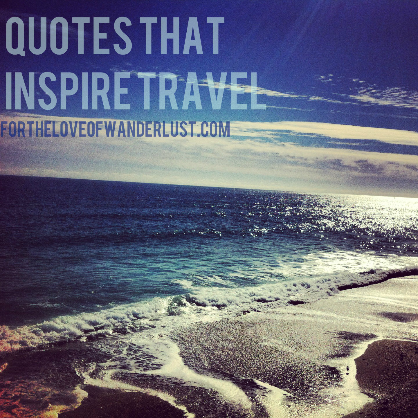 Wanderlust Wednesday- Quotes that Inspire Travel: Part 15 ...