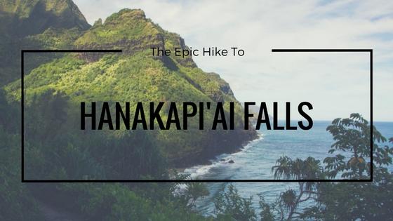 Hanakapiai Falls - Kauai, Hawaii