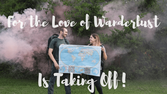 Taking the Wanderlust Leap