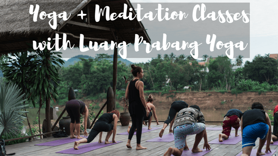 Yoga Meditation Classes With Luang Prabang Yoga For The Love Of Wanderlust