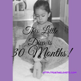 She is 30 Months...