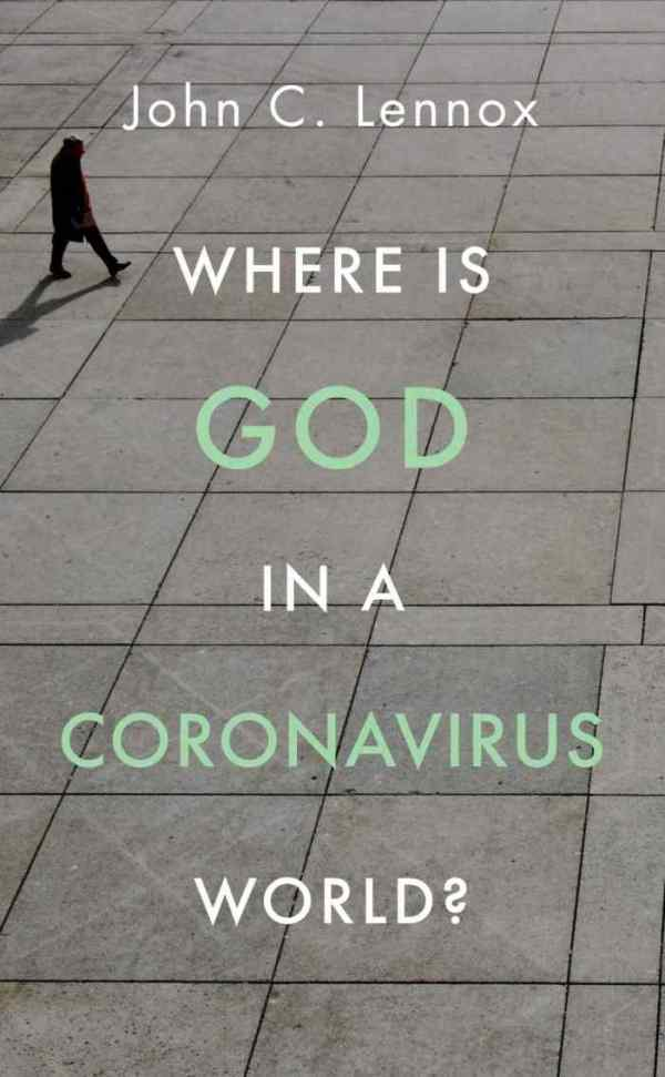 Where is God in a Coronavirus World 1