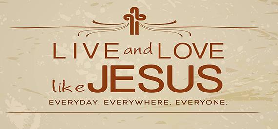 Live and Love Like Jesus