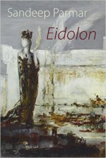 Eidolon by Sandeep Parmar. Amazon.com.