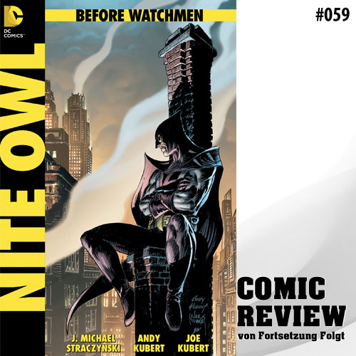Nite Owl - Before Watchmen