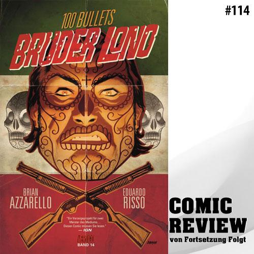 100 BULLETS: BRUDER LONO