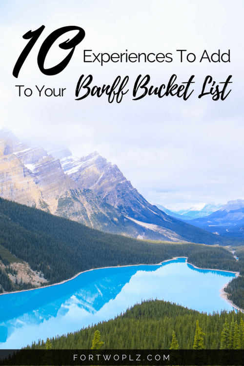 Planning a road trip to the Canadian Rockies? Put these 10 things on your Banff bucket list.