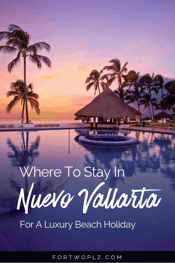Nuevo Vallarta Where to Stay