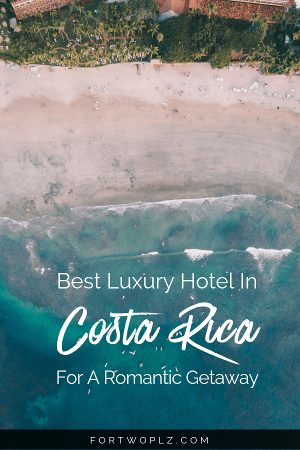 Costa Rica Best Luxury Hotel Honeymoon