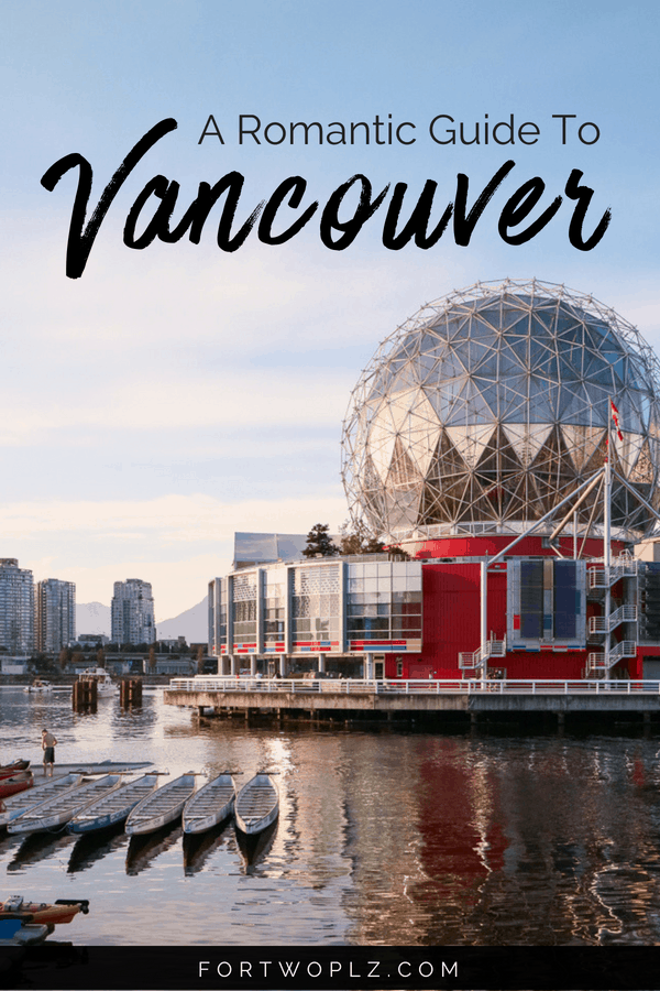 A Romantic Guide to Vancouver