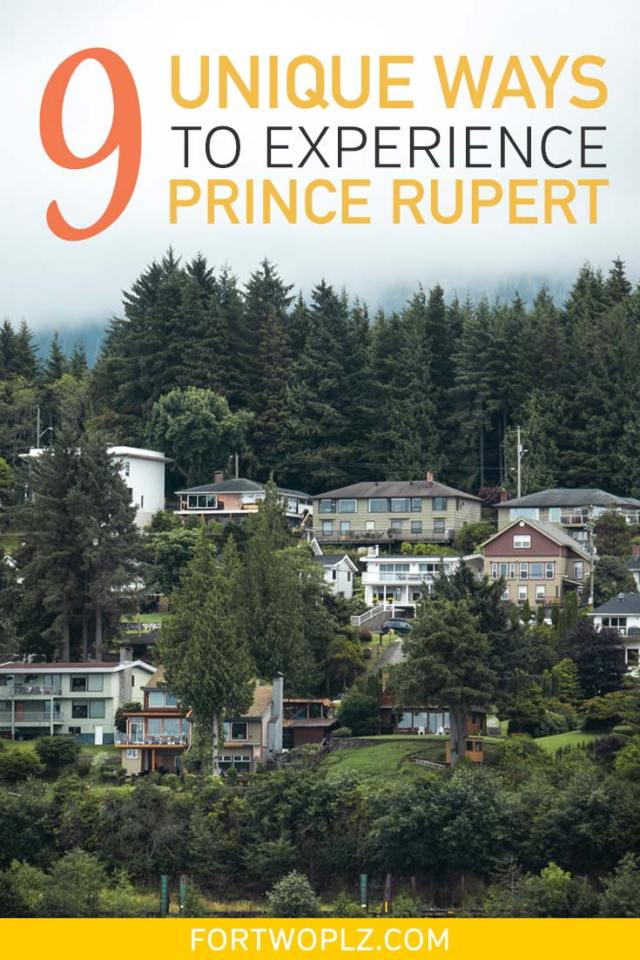 9 unique ways to experience Prince Rupert BC