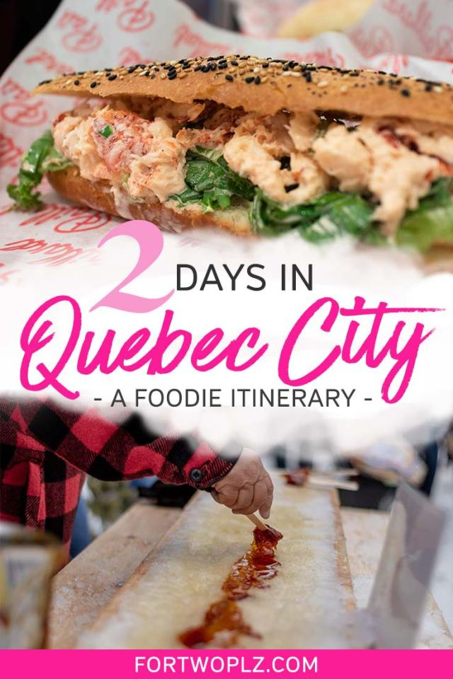2 days in Quebec City itinerary for foodies