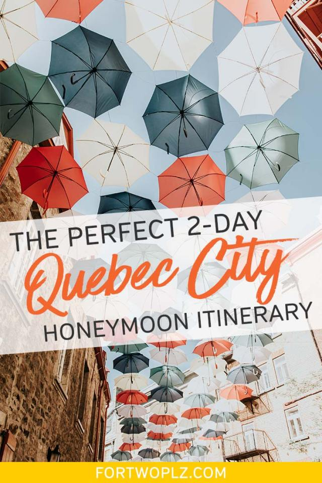 Quebec City Honeymoon Itinerary