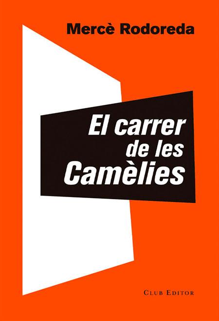 """Portada del llibre """"el carrer de les Camèlies"""""""