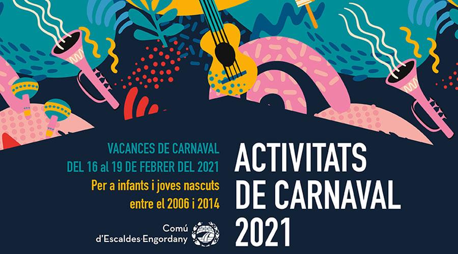 Cartell de les activitats de Carnaval del Comú d'Escaldes-Engordany per al 2021