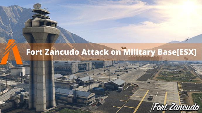 Fort Zancudo Attack on Military BaseESX