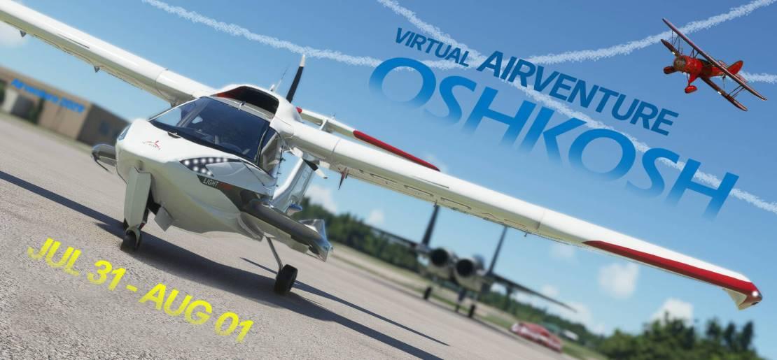 Official 2021 Oshkosh Virtual Airventure! - Community Events - Microsoft  Flight Simulator Forums