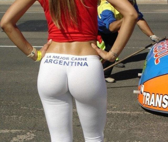 Argentinian Women Are Notorious For Having Nice Asses