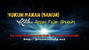 Makan Sahur ketika Adzan Fajar