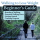 Beginner's guide to a walking to lose weight