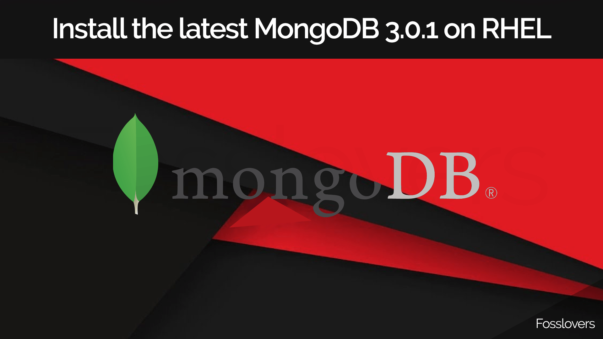How to install the latest MongoDB 3.0.1 on RHEL or CentOS 7