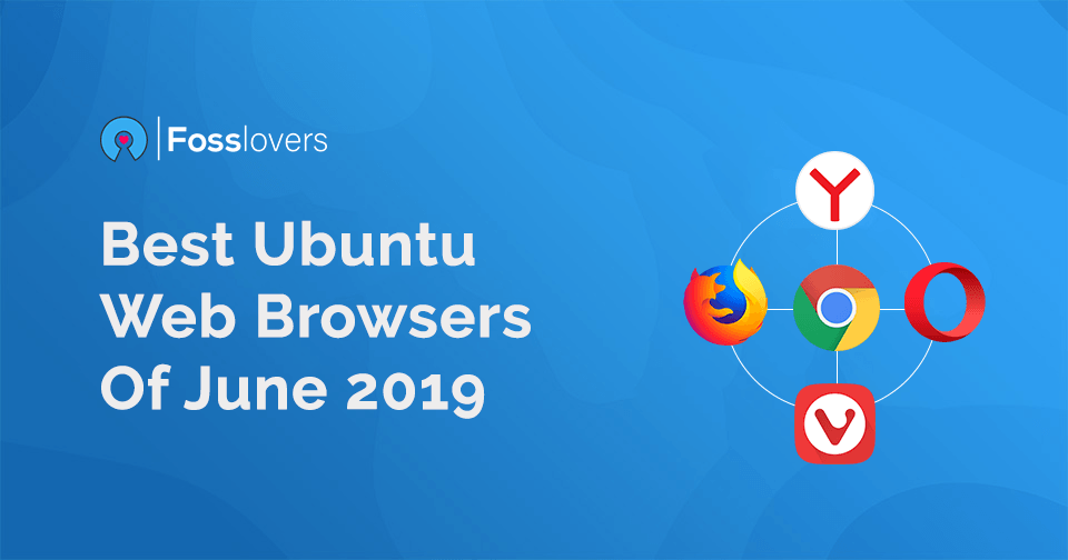 Best Ubuntu Web Browsers of 2019