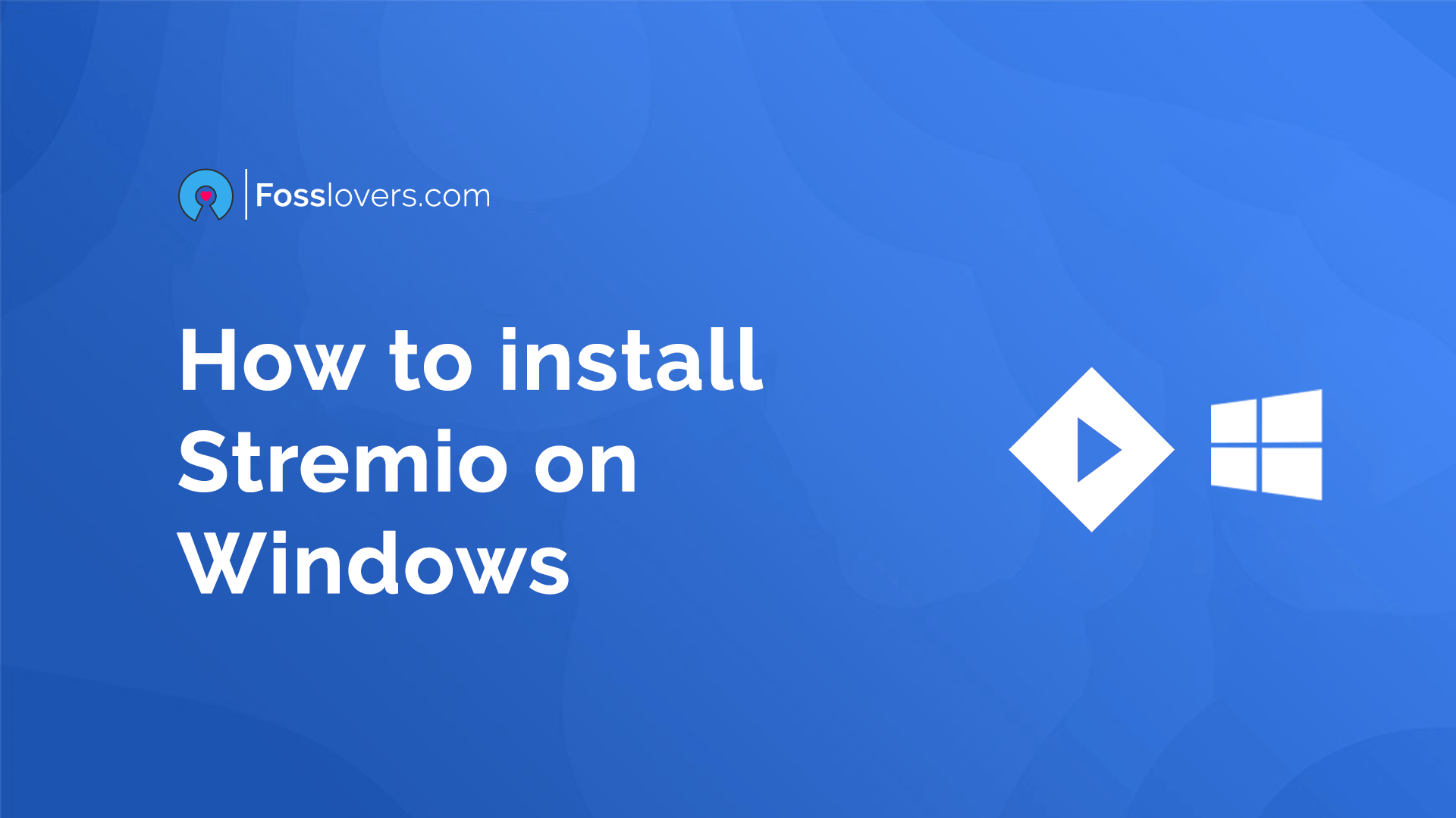 How to install Stremio in Windows. Blue Background Design. Stremio Logo and Windows Logo Together.
