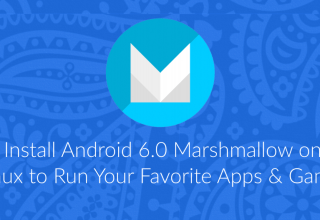 Install Android 6.0 Marshmallow on Linux to Run Apps & Games 26 Android 6.0 Marshmallow on Linux