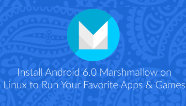 Install Android 6.0 Marshmallow on Linux to Run Apps & Games 5 Android 6.0 Marshmallow on Linux
